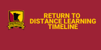 """Return to Distance Learning Timeline."""